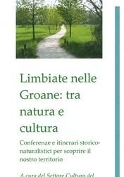Limbiate nelle Groane: tra natura e cultura