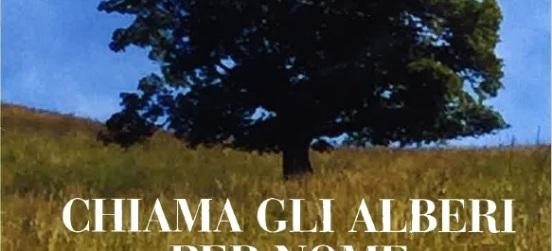 """La serata """"Chiama gli alberi per nome"""""""